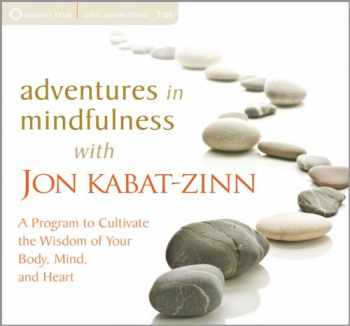 9781604078466-1604078464-Adventures in Mindfulness: A Program to Cultivate the Wisdom of Your Body, Mind, and Heart