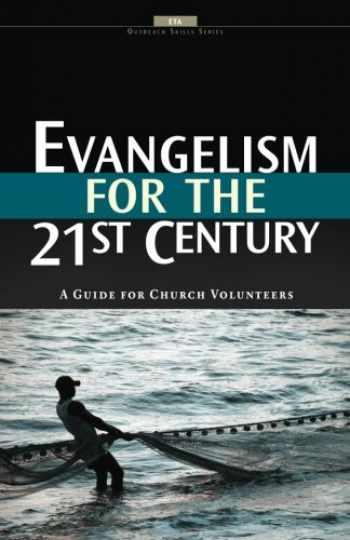9781929852888-1929852886-Evangelism for the 21st Century