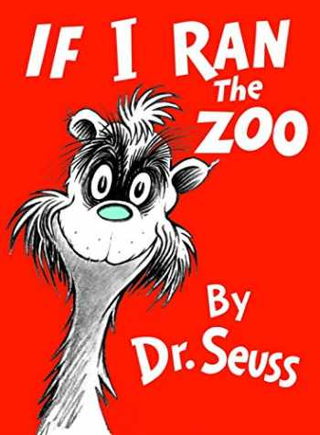 9780394800813-0394800818-If I Ran the Zoo (Classic Seuss)