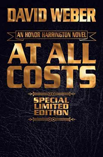 9781481484039-1481484036-At All Costs (11) (Honor Harrington)