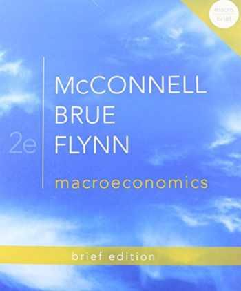 9780077416409-0077416406-Macroeconomics Brief Edition (The Mcgraw-hill Economics)