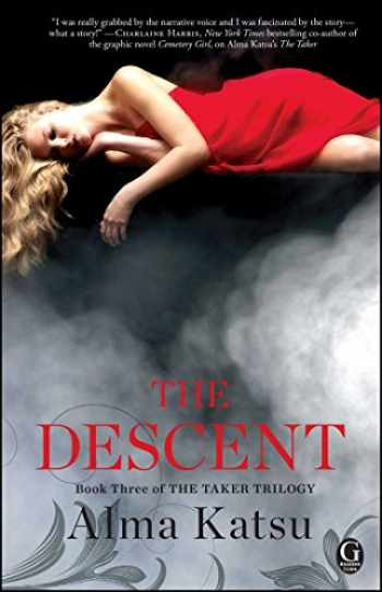 9781451651829-1451651821-The Descent: Book Three of the Taker Trilogy