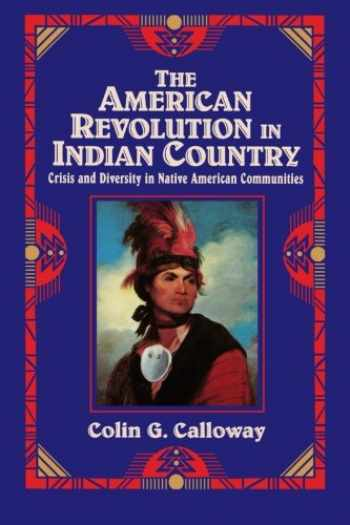 9780521475693-0521475694-The American Revolution in Indian Country: Crisis and Diversity in Native American Communities (Studies in North American Indian History)