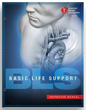 9781616694067-1616694068-Basic Life Support (BLS) Instructor Manual (2015 AHA Guidelines for CPR andECC)