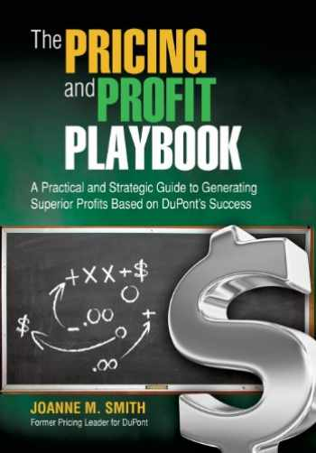9780989723800-0989723801-The Pricing and Profit Playbook