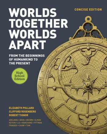 9780393937695-0393937690-Worlds Together, Worlds Apart: A History of the World: From the Beginnings of Humankind to the Present (Concise High School Edition)