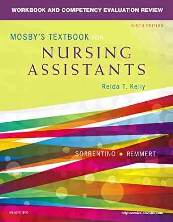 9780323319768-0323319769-Workbook and Competency Evaluation Review for Mosby's Textbook for Nursing Assistants
