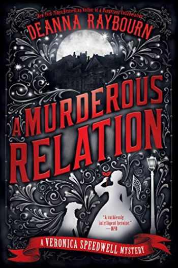 9780451490742-0451490746-A Murderous Relation (A Veronica Speedwell Mystery)