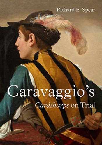 9781916237810-1916237819-Caravaggio's Cardsharps on Trial: Thwaytes v. Sotheby's