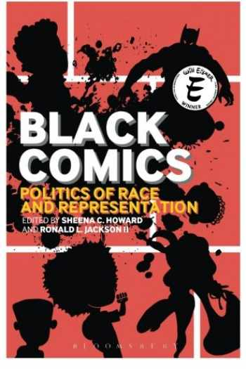 9781441135285-1441135286-Black Comics: Politics of Race and Representation