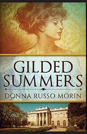 9780578506388-0578506386-Gilded Summers