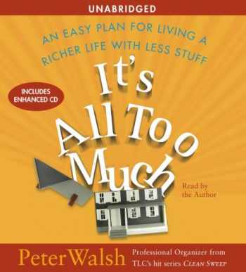 9780743567695-0743567692-It's All Too Much: An Easy Plan for Living a Richer Life with Less Stuff
