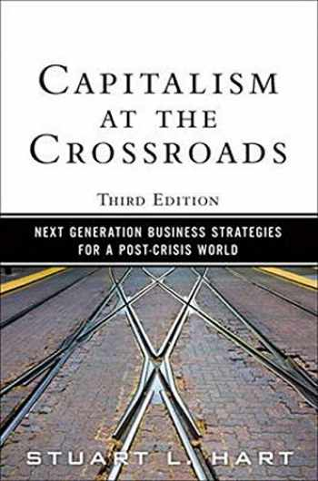 9780137042326-0137042329-Capitalism at the Crossroads: Next Generation Business Strategies for a Post-Crisis World