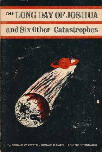 9780686576525-0686576527-The Long Day of Joshua and Six Other Catastrophes