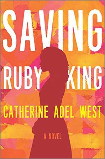 9780778305095-0778305090-Saving Ruby King: A Novel