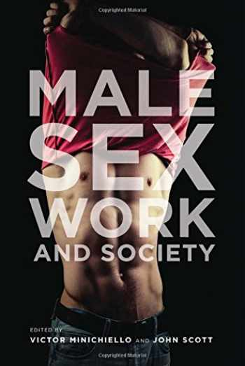 9781939594013-1939594014-Male Sex Work and Society