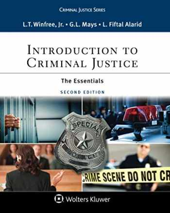 9781543800241-1543800246-Introduction to Criminal Justice: The Essentials (Aspen Criminal Justice Series)