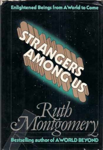 9780698109926-0698109929-Strangers Among Us: Enlightened Beings from a World to Come