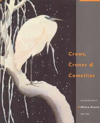 9789074822381-907482238X-Crows, Cranes and Camellias: The Natural World of Ohara Koson 1877-1945