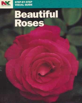 9781880281017-1880281015-Beautiful Roses (Step-By-Step Visual Guide)