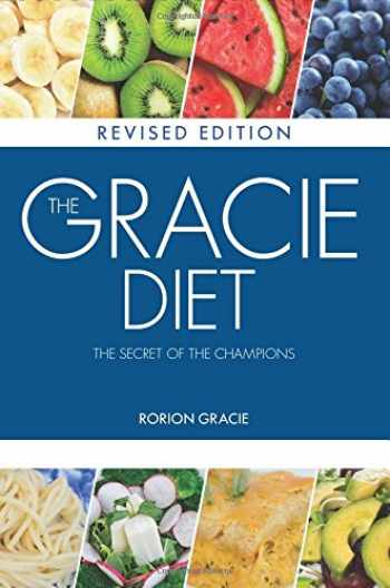 9780975941102-0975941100-The Gracie Diet - Revised Edition