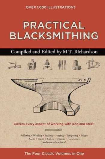9780785835394-0785835393-Practical Blacksmithing: The Four Classic Volumes in One
