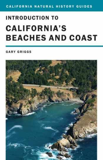 9780520262904-0520262905-Introduction to California's Beaches and Coast (Volume 99) (California Natural History Guides)