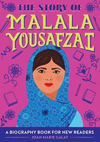 9781647396824-1647396824-The Story of Malala Yousafzai: A Biography Book for New Readers (The Story Of: A Biography Series for New Readers)