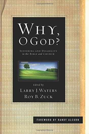 9781433525803-1433525801-Why, O God?: Suffering and Disability in the Bible and the Church