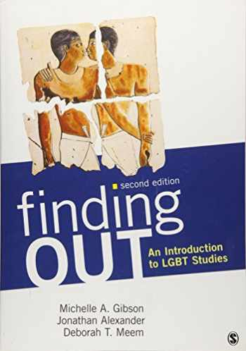 9781452235288-1452235287-Finding Out: An Introduction to LGBT Studies