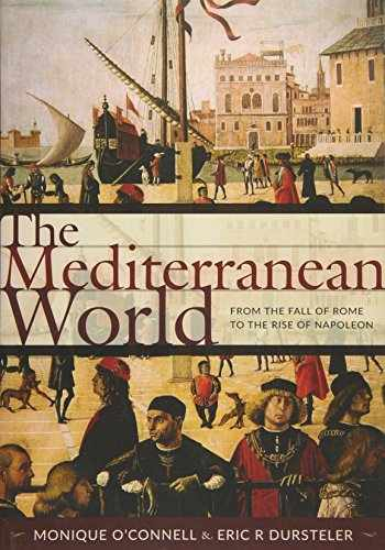 9781421419015-1421419017-The Mediterranean World: From the Fall of Rome to the Rise of Napoleon