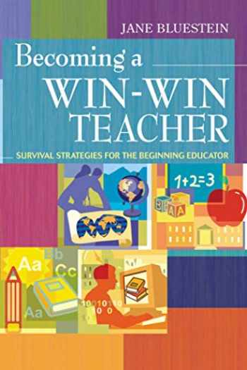 9781632205414-1632205416-Becoming a Win-Win Teacher: Survival Strategies for the Beginning Educator