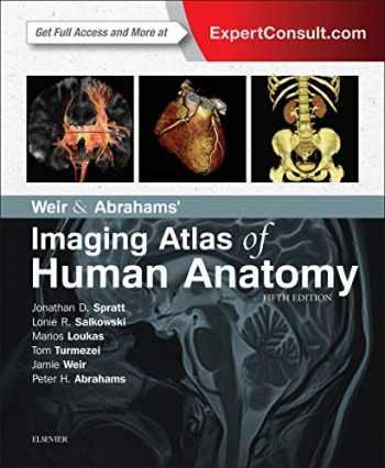 9780723438267-0723438269-Weir & Abrahams' Imaging Atlas of Human Anatomy