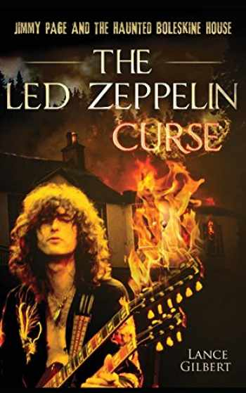 9780473410537-0473410532-The Led Zeppelin Curse: Jimmy Page and the Haunted Boleskine House