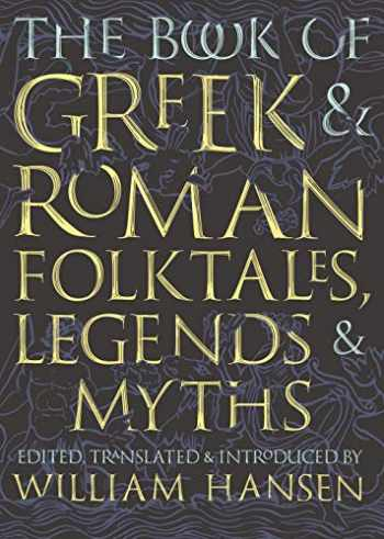 9780691195926-0691195927-The Book of Greek and Roman Folktales, Legends, and Myths