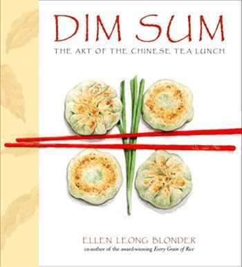 9780609608876-0609608878-Dim Sum: The Art of Chinese Tea Lunch: A Cookbook