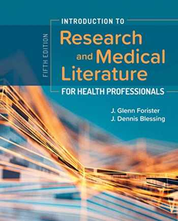 9781284153774-1284153770-Introduction to Research and Medical Literature for Health Professionals