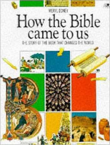 9780856485749-0856485748-How the Bible Came to Us: The Story of the Book That Changed the World (Lion Factfinders (9 Plus))