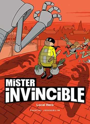 9781942367611-1942367619-Mister Invincible: Local Hero