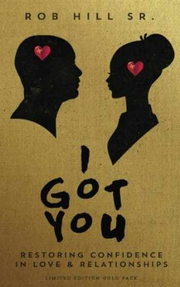 9780965369664-0965369668-I Got You: Restoring Confidence in Love and Relationships