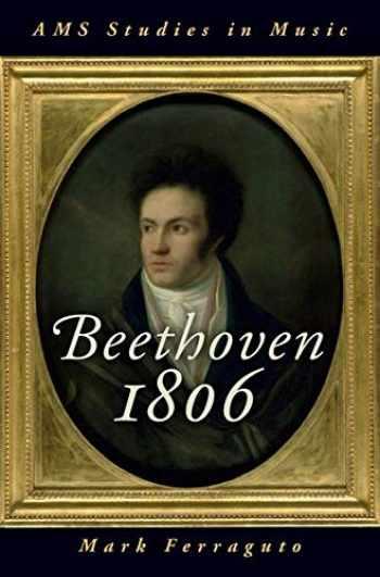 9780190947187-0190947187-Beethoven 1806 (AMS Studies in Music)