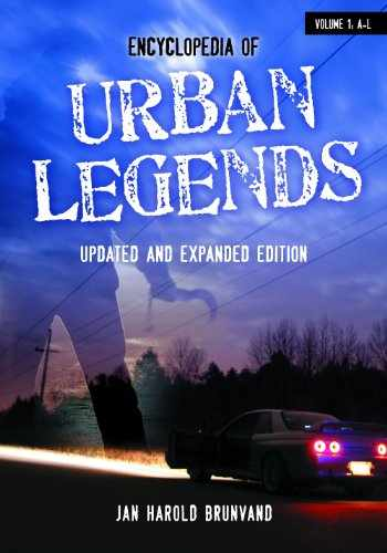 9781598847208-1598847201-Encyclopedia of Urban Legends, Updated and Expanded Edition (2 Volume Set)