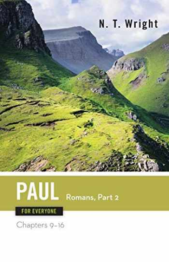 9780664229122-0664229123-Paul for Everyone: Romans, Part 2, Chapters 9-16 (The New Testament for Everyone)