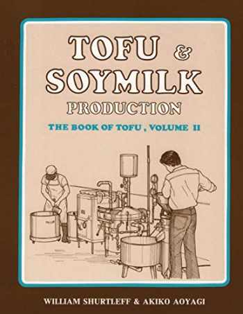 9781534680210-1534680217-Tofu & Soymilk Production