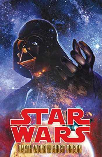 9781616550592-1616550597-Star Wars: Darth Vader and the Ghost Prison
