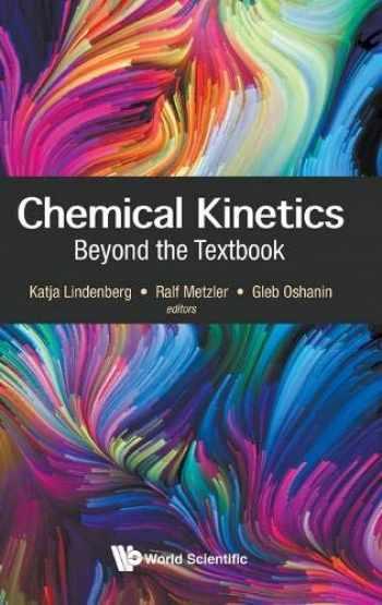 9781786347008-1786347008-Chemical Kinetics: Beyond the Textbook