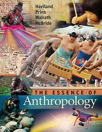 9781305258983-1305258983-The Essence of Anthropology
