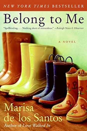 9780061240287-0061240281-Belong to Me: A Novel