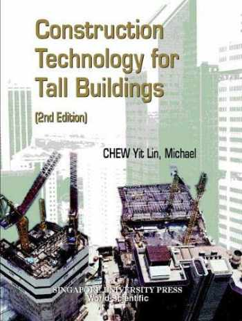 9789810243388-9810243383-Construction Technology for Tall Buildings: Second Edition