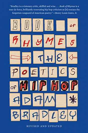 9780465094400-0465094406-Book of Rhymes: The Poetics of Hip Hop